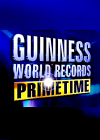 Guinness World Records: Primetime