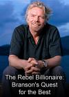 Richard Branson: Il miliardario ribelle