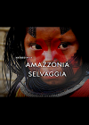 Amazzonia selvaggia