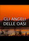 Gli angeli delle oasi
