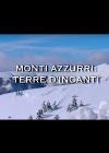Monti Azzurri: terre d'incanti