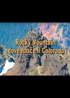 Rocky Mountain: dove nasce il Colorado