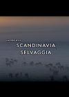 Scandinavia selvaggia