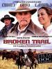 Broken trail - Un viaggio pericoloso