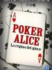 Poker Alice - La regina del gioco