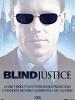 Blind justice - Gli occhi della legge
