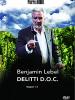 Benjamin Lebel: Delitti D.O.C.