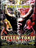 Citizen Toxie - The Toxic Avenger IV