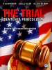 The trial - Sentenza pericolosa