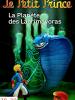 Il piccolo principe - Il pianeta del Lacrimavorax
