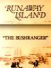 L'isola dei fuggiaschi - Il bushranger