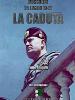 Mussolini, 25 luglio 1943: la caduta